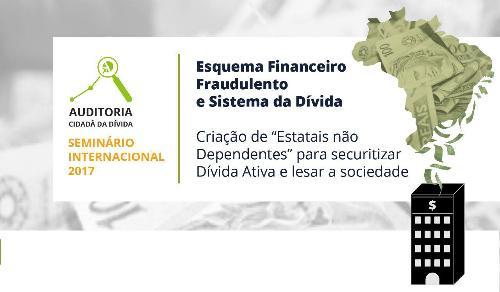 Seminário internacional sobre esquema sistema da dívida pública ocorre em novembro