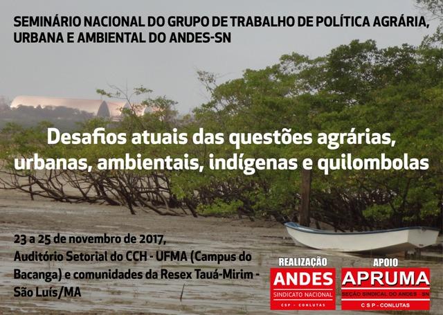 ANDES-SN realizará Seminário Nacional do Grupo de Trabalho de Políticas Agrárias, Urbanas e Ambientais