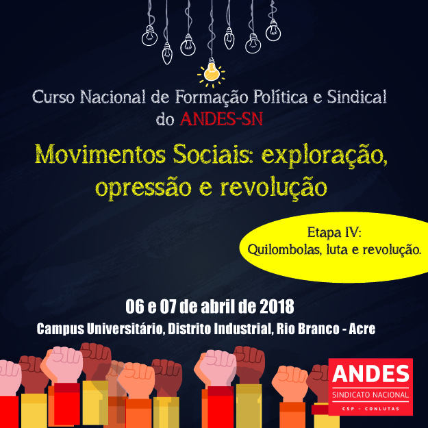 Acre recebe 4ª etapa do Curso de Formação Política e Sindical do ANDES-SN