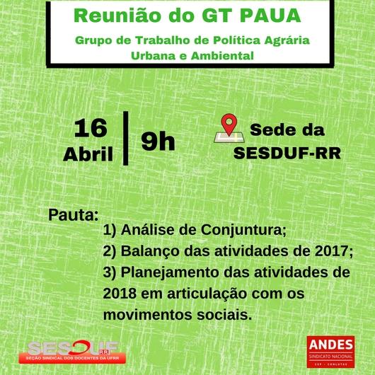 SESDUF-RR convoca reunião do Grupo de Trabalho de Política Agrária, Urbana e Ambiental  (GT PAUA)