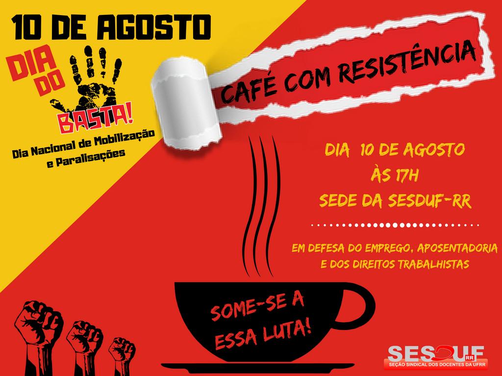 CAFÉ COM RESISTÊNCIA