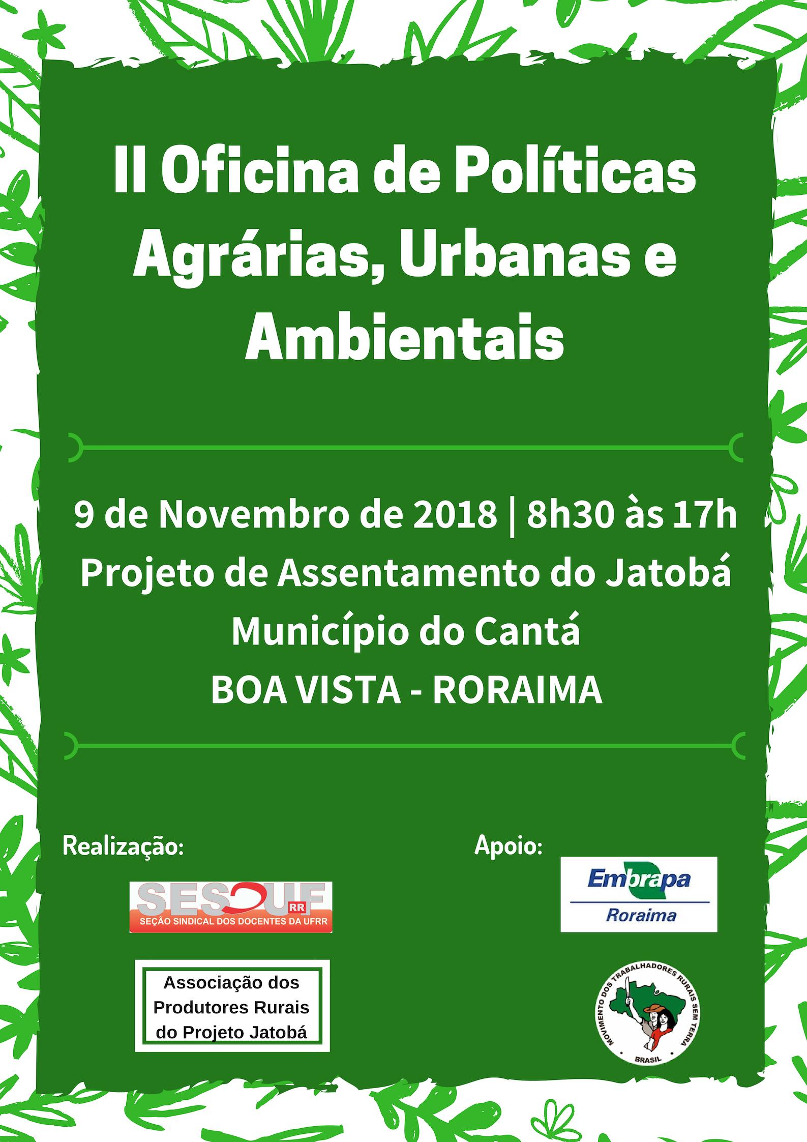 II Oficina  sobre Políticas Agrárias, Urbanas e Ambientais