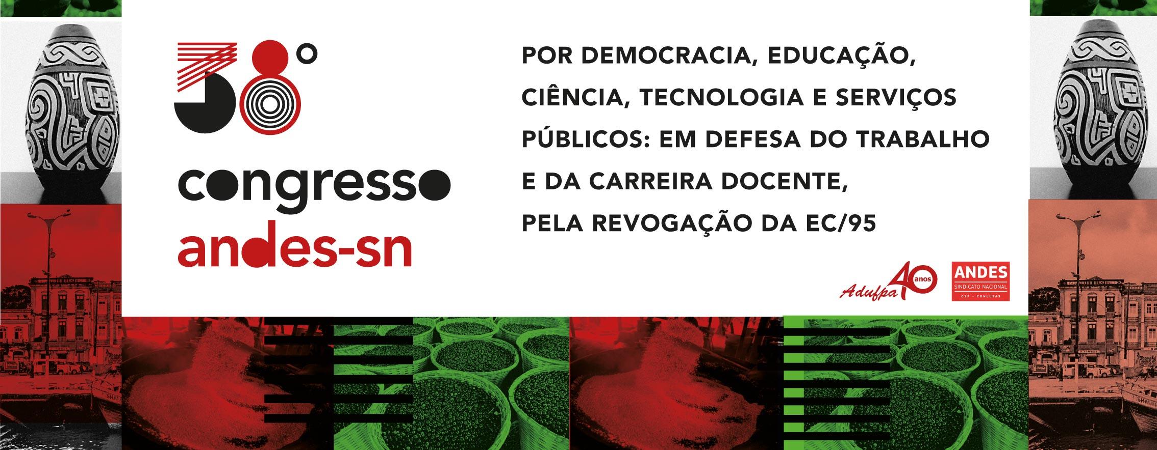 Belém recebe 38º Congresso do ANDES-SN