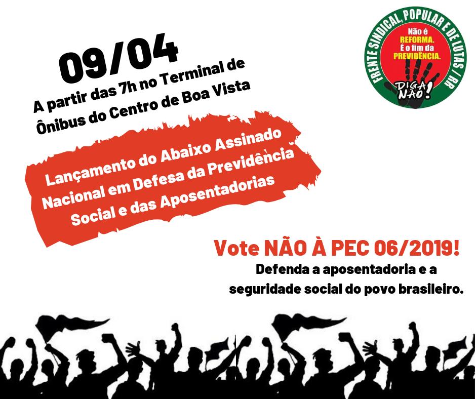 Frente Sindical de RR lança abaixo-assinado Nacional contra a Reforma da Previdência
