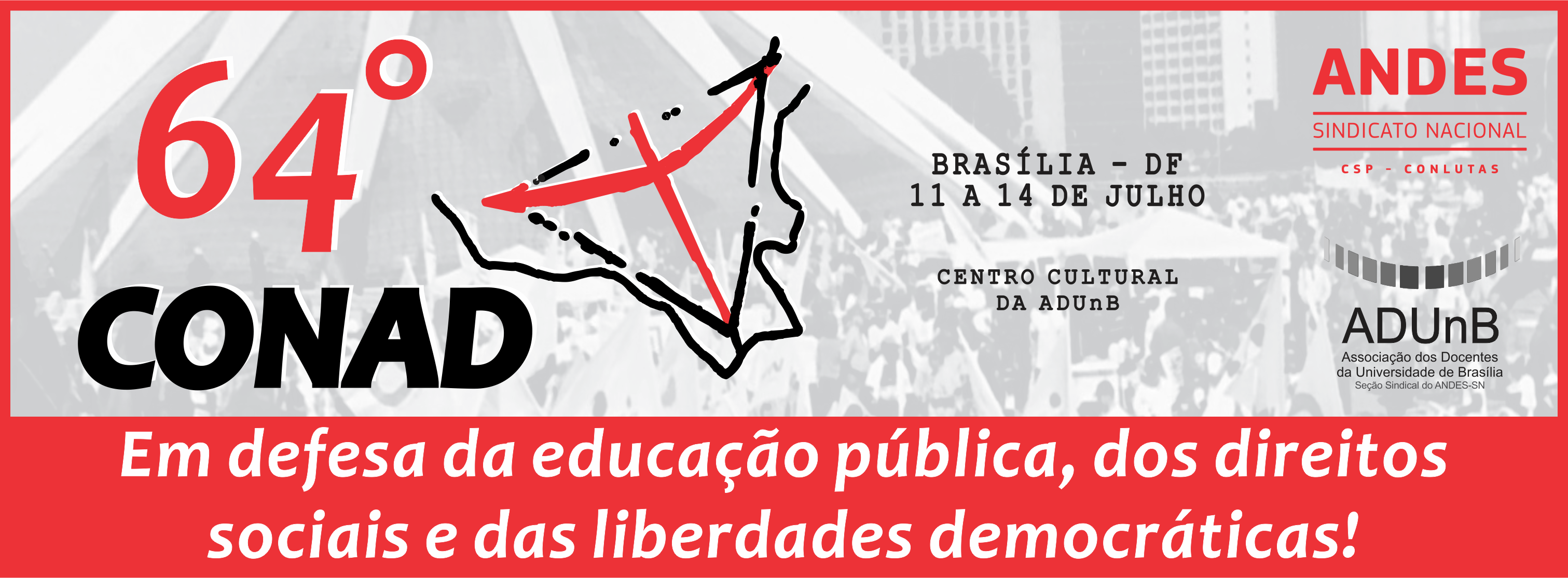64º Conad será realizado em Brasília de 11 a 14 de julho