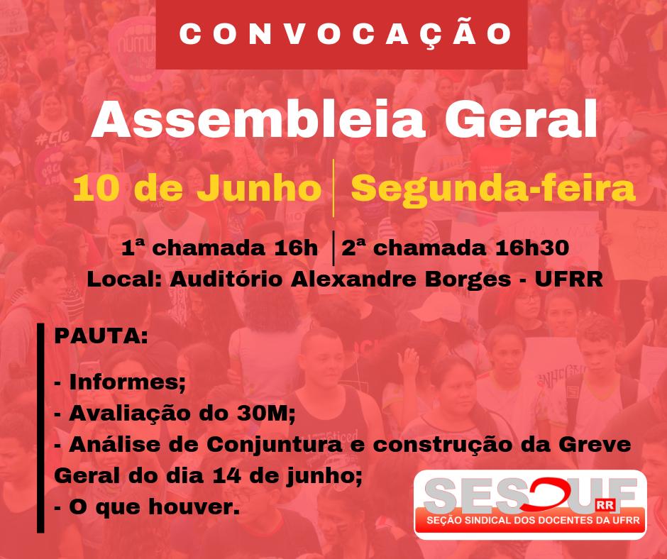 CONVOCAÇÃO - ASSEMBLEIA GERAL 05/06/2019