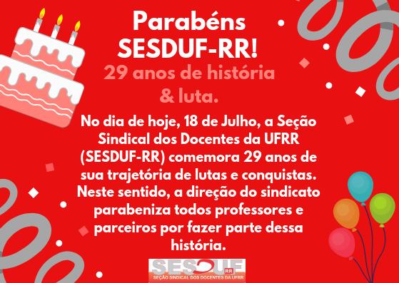 Parabéns SESDUF-RR pelos seus 29 anos