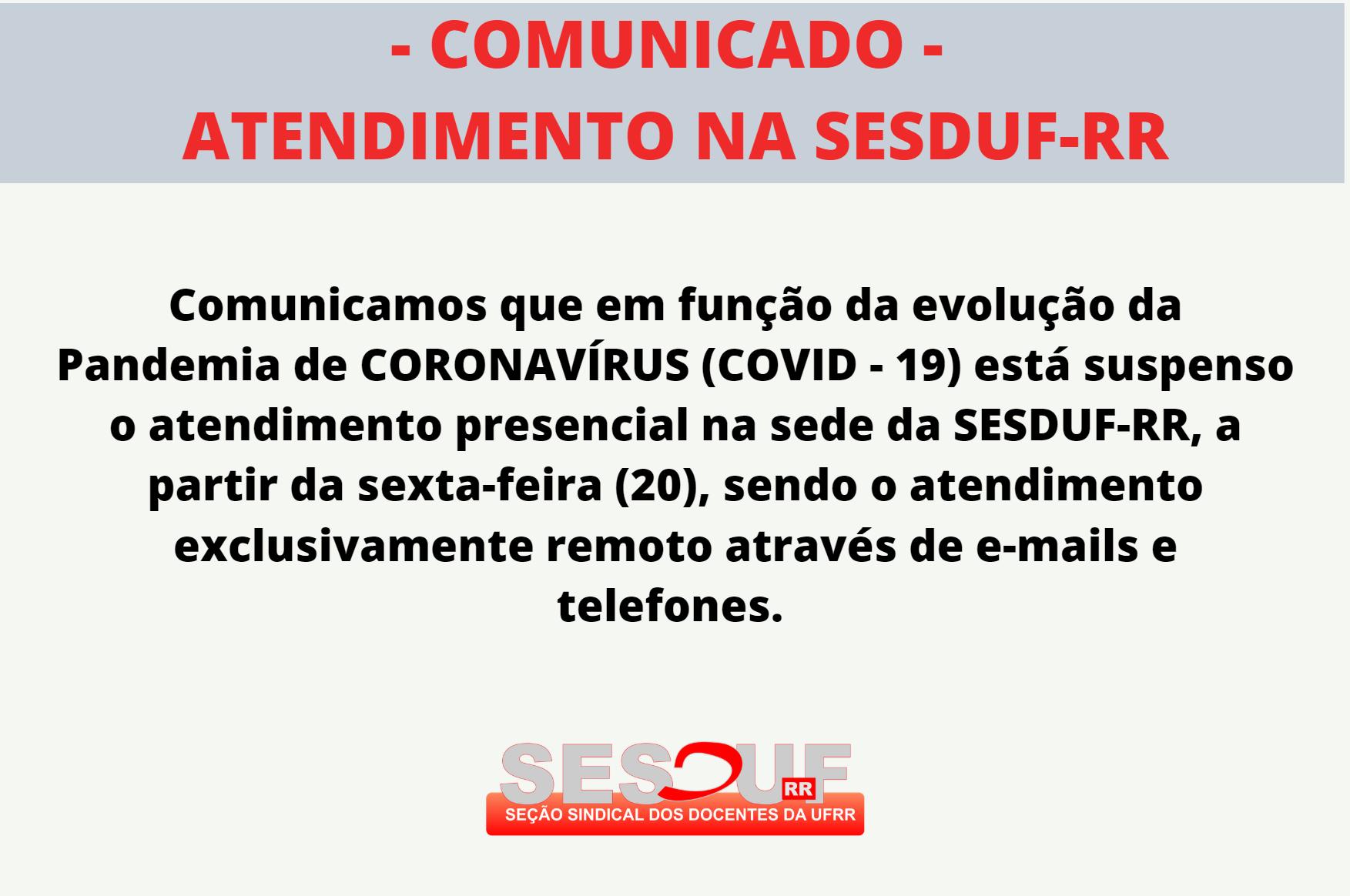 Comunicado sobre atendimento na SESDUF-RR