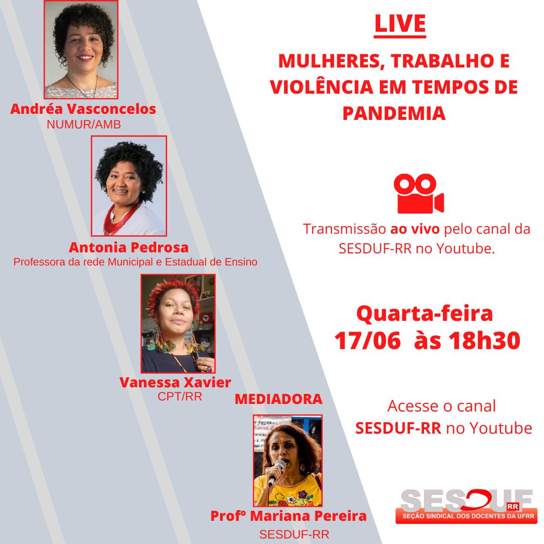 SESDUF-RR realiza live sobre Mulheres, Trabalho e Violência em tempo de Pandemia.
