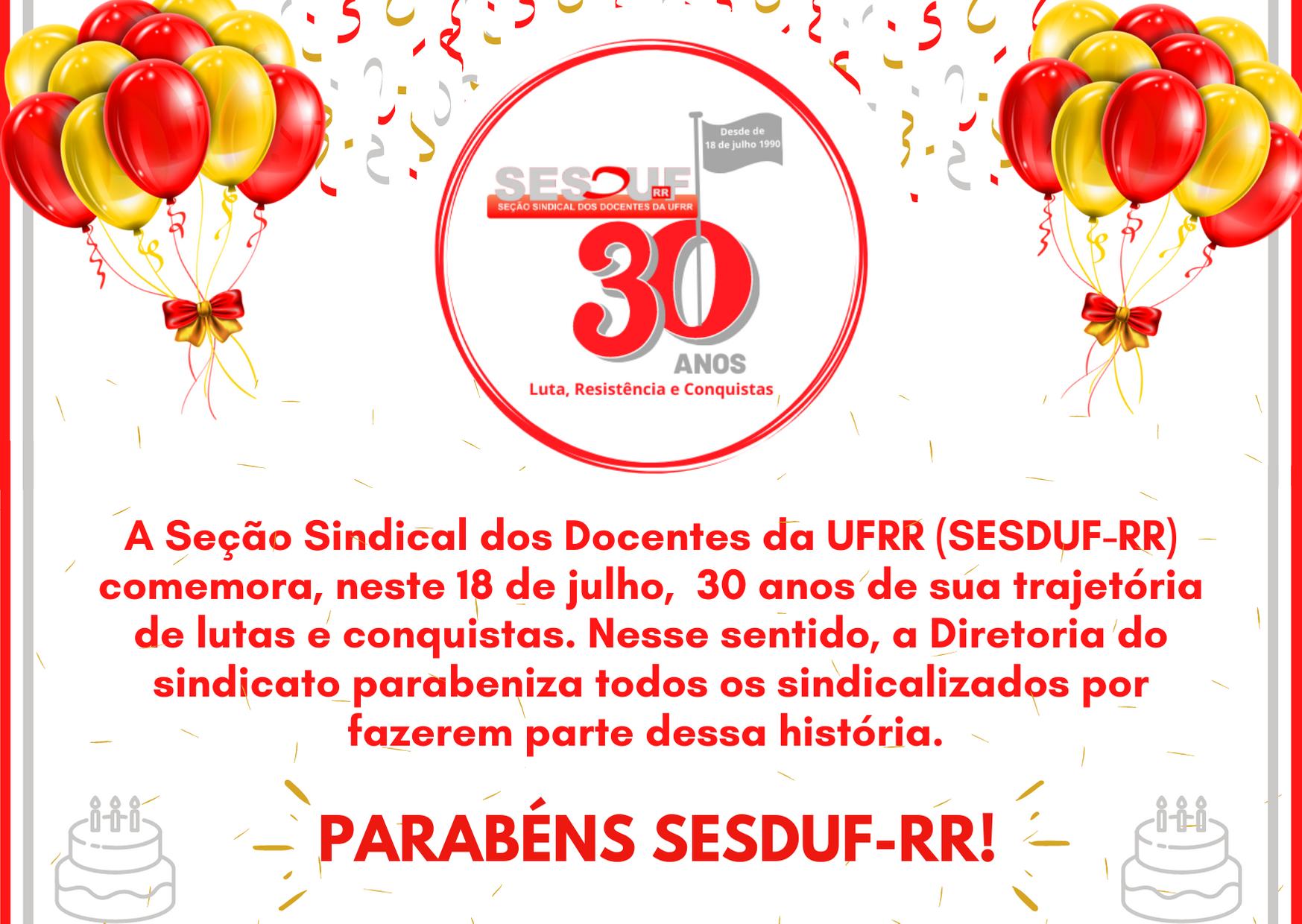 SESDUF-RR comemora 30 anos de atuação sindical