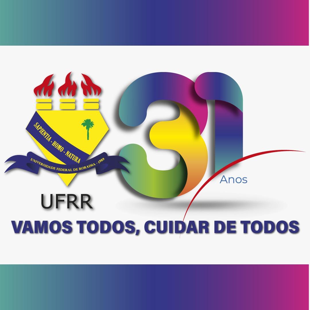 UFRR comemora 31 anos de existência