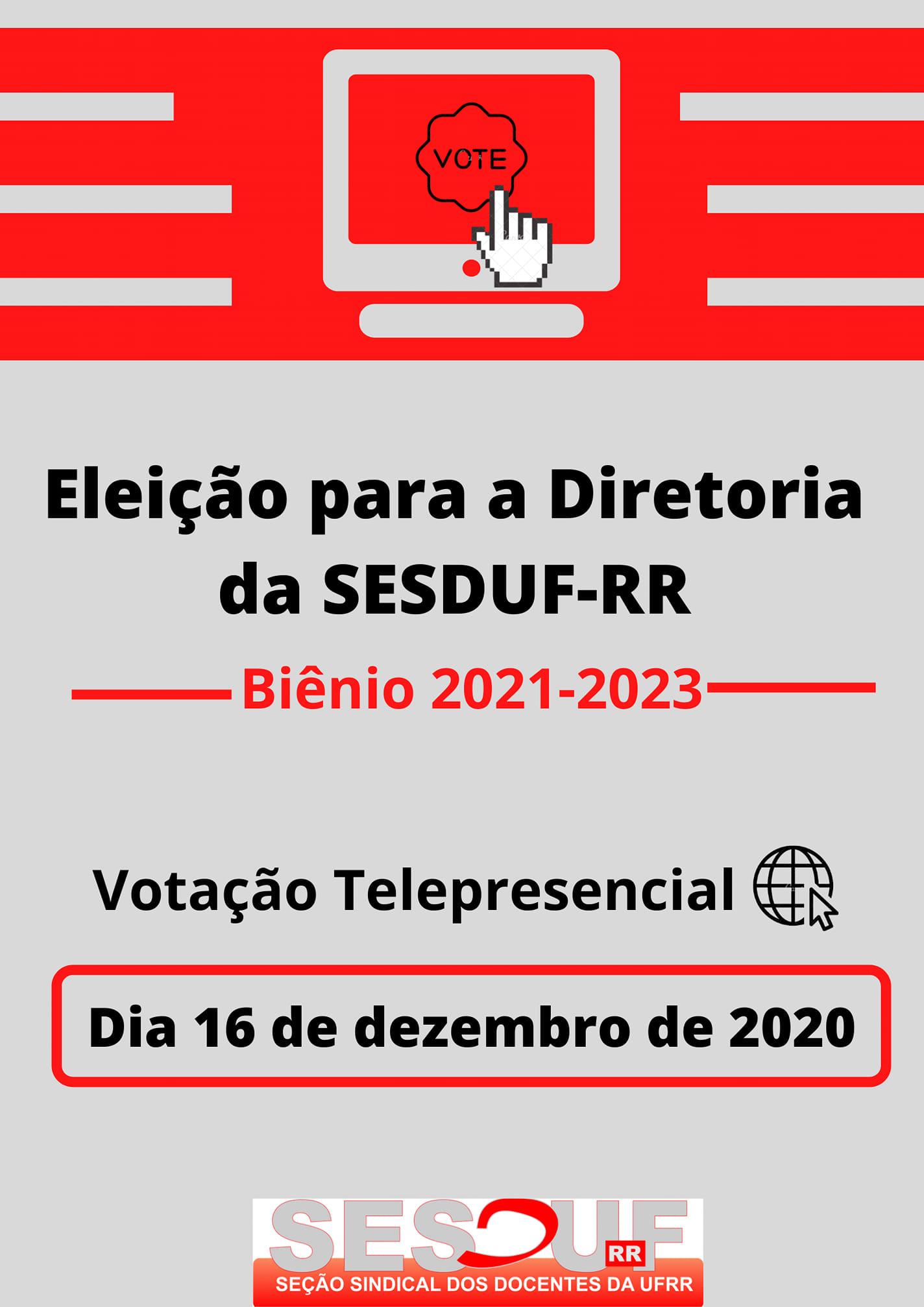 A eleição da SESDUF-RR está chegando!