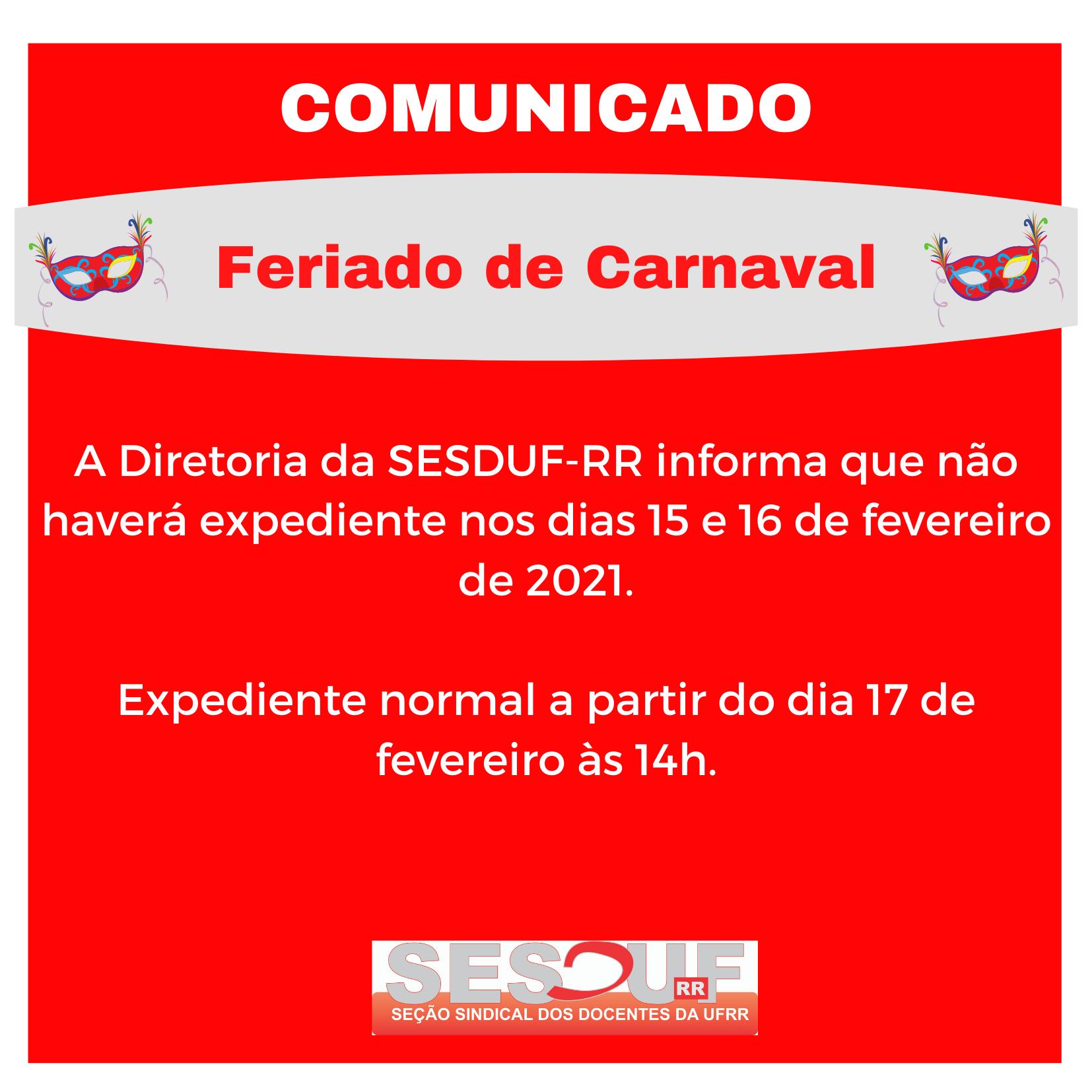 COMUNICADO: Feriado de Carnaval